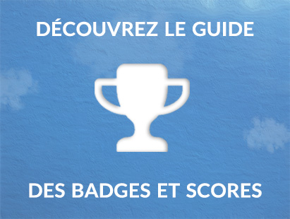 Guide badges et scores